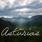 Asturias, un lugar al que siempre volver